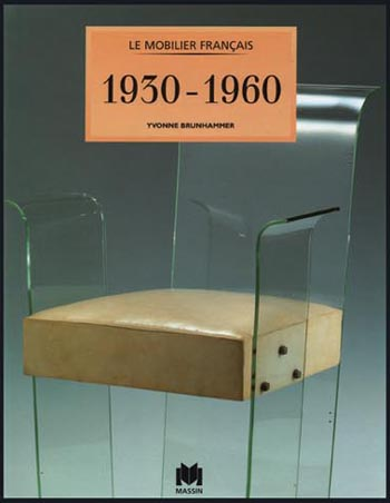 Le Mobilier Francais: 1930 1960 French Furniture 9782707202994
